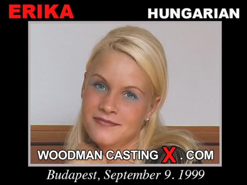 ERIKA : Woodman Casting X