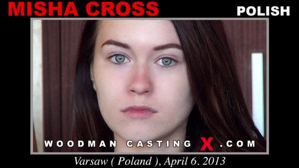 Misha Cross Woodman Casting X